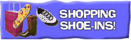 Title: Shopping Shoe-Ins""